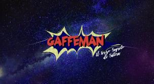 GAFFEMAN SNL